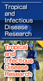 Tropical and Infectious Disease Research
